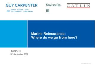 Marine Reinsurance: Where do we go from here?