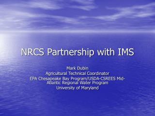 NRCS Partnership with IMS
