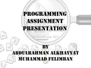 Programming Assignment presentation