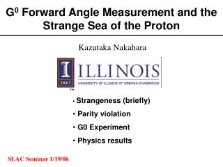 G 0  Forward Angle Measurement and the Strange Sea of the Proton