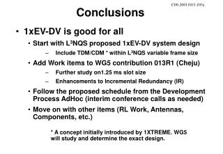 1xEV-DV is good for all Start with L 3 NQS proposed 1xEV-DV system design