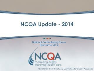 NCQA Update - 2014