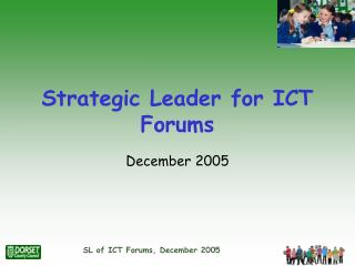 Strategic Leader for ICT Forums