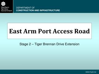 East Arm Port Access Road