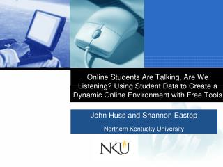 John Huss and Shannon Eastep Northern Kentucky University