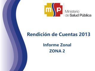 Rendici�n de Cuentas 2013