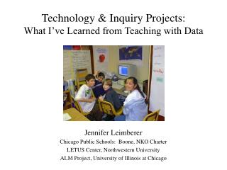 Technology & Inquiry Projects: What I've Learned from Teaching with Data