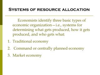 Systems of resource allocation