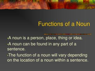 Functions of a Noun