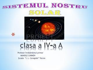 PROIECT   clasa  a IV-a A