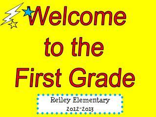 Reiley Elementary                             2012-2013