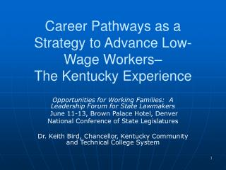 Career Pathways as a Strategy to Advance Low-Wage Workers– The Kentucky Experience