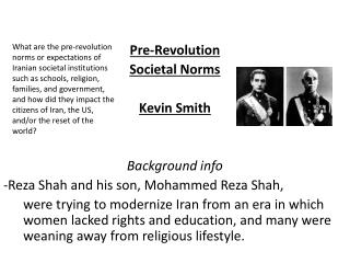 Pre-Revolution Societal Norms Kevin Smith Background info