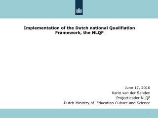 Implementation of the Dutch national Qualifiation Framework, the NLQF