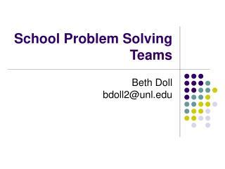 School Problem Solving Teams