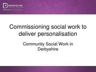 Commissioning social work to deliver personalisation