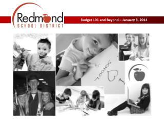 Budget 101 and Beyond � January 8, 2014
