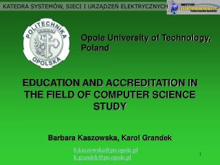EDUCATION AND ACCREDITATION IN THE FIELD OF COMPUTER SCIENCE STUDY