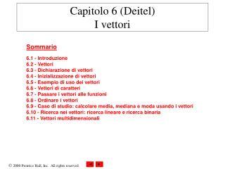 Capitolo 6 (Deitel) I vettori