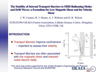 INTRODUCTION Transport Barriers  improve confinement important to assess their  stability