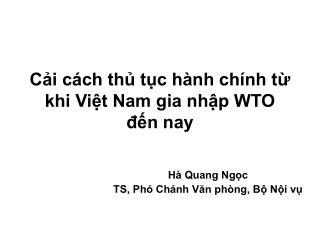 Cải cách thủ tục hành chính từ khi Việt Nam gia nhập WTO đến nay