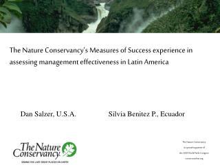 Dan Salzer, U.S.A. Silvia Benitez P., Ecuador