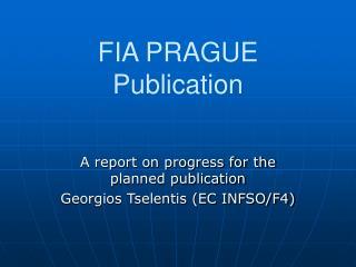 FIA PRAGUE Publication