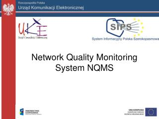 Network Quality Monitoring System NQMS
