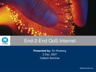 End-2-End QoS Internet