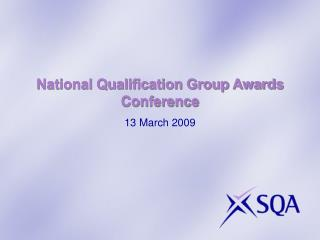 National Qualification Group Awards Conference