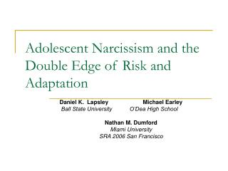 Adolescent Narcissism and the Double Edge of Risk and Adaptation
