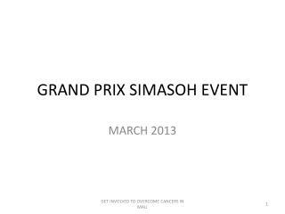 GRAND PRIX SIMASOH EVENT