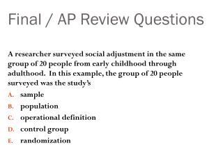 Final / AP Review Questions