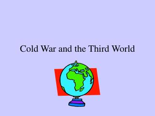 Cold War and the Third World