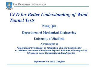 CFD for Better Understanding of Wind Tunnel Tests