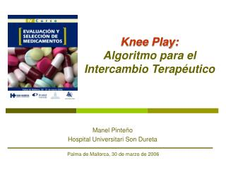 Knee Play: Algoritmo para el Intercambio Terap�utico
