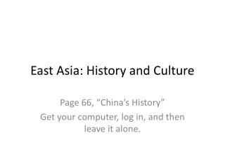 East Asia: History and Culture
