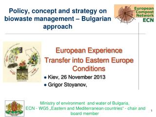 Policy, concept and strategy on biowaste management – Bulgarian approach