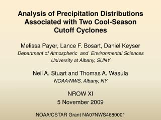 Analysis of Precipitation Distributions Associated with Two Cool-Season  Cutoff Cyclones