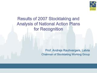Results of 2007 Stocktaking and  Analysis of National Action Plans  for Recognition