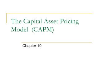 The Capital Asset Pricing Model  CAPM