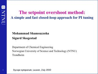 The setpoint overshoot method:  A simple and fast closed-loop approach for PI tuning