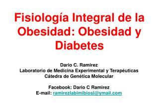 Fisiología Integral de la Obesidad: Obesidad y Diabetes