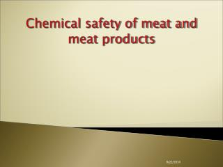 Chemical safety of meat and meat products
