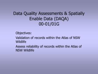 Data Quality Assessments & Spatially Enable Data (DAQA) 00-01/01G