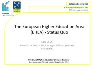 The European Higher Education Area (EHEA) - Status Quo