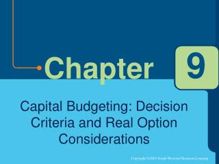 Capital Budgeting: Decision Criteria and Real Option Considerations