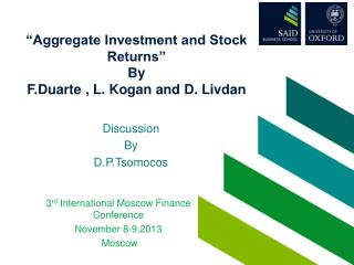 """""""Aggregate Investment and Stock Returns"""" By F.Duarte  , L.  Kogan  and D.  Livdan"""