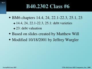 B40.2302 Class #6