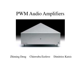 PWM Audio Amplifiers